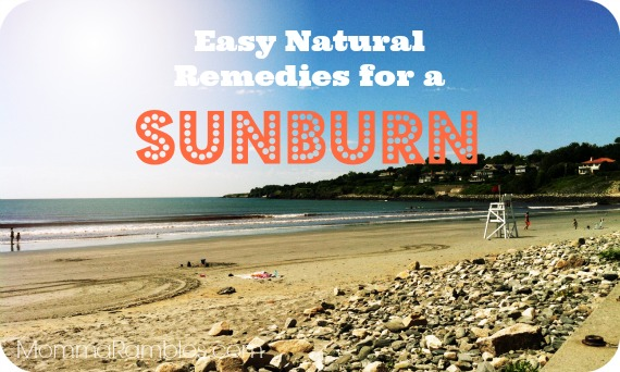 Easy Natural Remedies for a Sunburn!