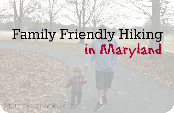 Family Friendly Hiking in #Maryland!