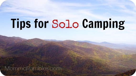 Camping Solo? Check Out These #Survival Tips Before You Head Out!