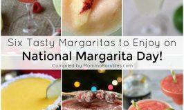 Six Tasty Margaritas to Enjoy on National Margarita Day + Local Deals!