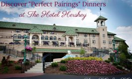 """Discover """"Perfect Pairings"""" Dinners at The Hotel Hershey ~ #HersheyPA"""