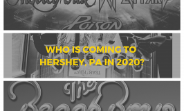 Who is Coming to Hershey, PA in 2020?